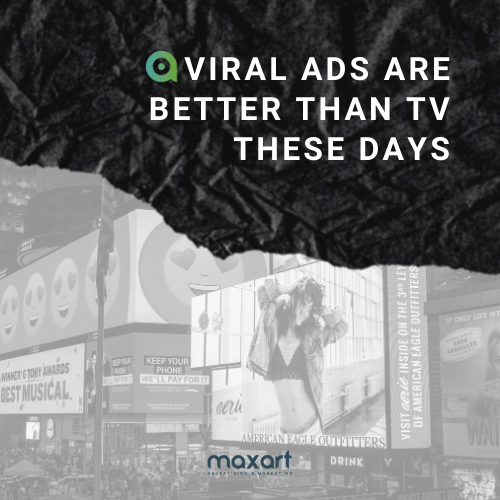 Viral Ads are More Popular than Your TV Shows